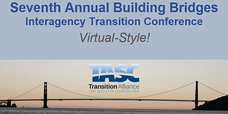 7th Annual Statewide Building Bridges Interagency Transition Conference tickets