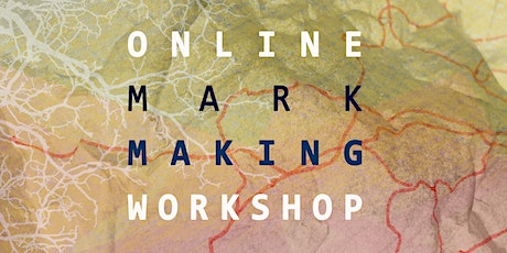 Online Mark Making Workshop - with the Yellow River Archive tickets