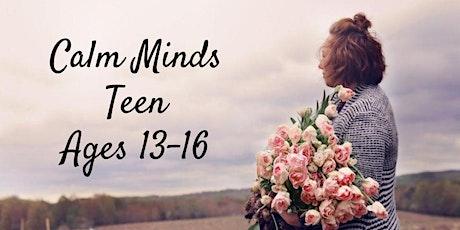 Calm Minds -Teen 13-16 (Sept) tickets