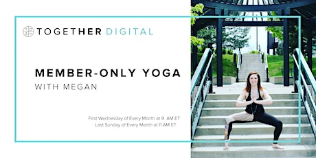 Together Digital| Member-Only Yoga with Megan tickets