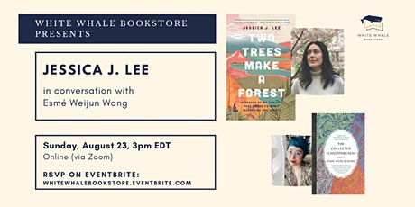 """""""Two Trees Make a Forest"""" by Jessica J. Lee (w/ Esmé Weijun Wang) tickets"""