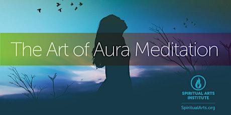 The Art of Aura Meditation tickets