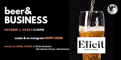 Beer & Business: Elicit tickets