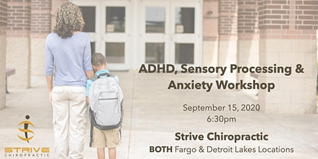 ADHD, Sensory Processing  & Anxiety Workshop (Back to School 2020 Edition) tickets