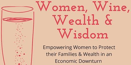 Women, Wine, Wealth & Wisdom tickets