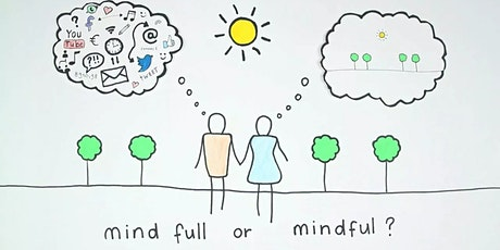 Mindfulness - How to Focus Your Mind And Enrich Your Life, Online Learning tickets