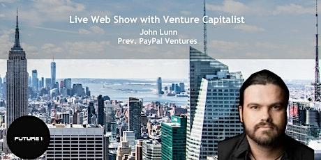John Lunn former PayPal Ventures tickets