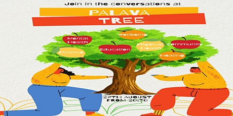 Palava Tree Webinar - The Impact of Racism on Mental Health and Well-being tickets