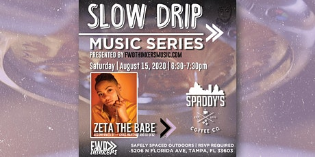 The Slow Drip Sessions | Zeta The Babe tickets