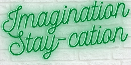 Imagination Stay-cation Activity Kit Pick-up tickets