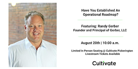 Have You Established An Operational Roadmap? tickets