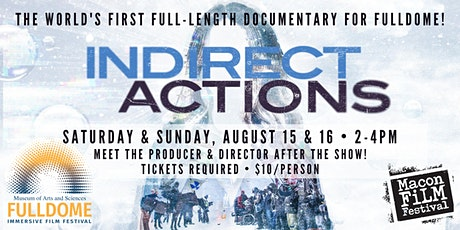 Indirect Actions - The World's First Immersive Fulldome Documentary Feature tickets