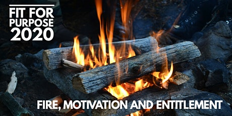 Fire and Motivation tickets