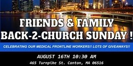 Friends and Family Back-2-Church Sunday tickets