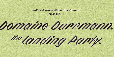Domaine Durrmann Landing Party tickets
