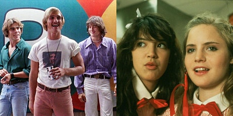 DAZED&CONFUSED (815p)+ FAST TIMES AT RIDGEMONT HIGH (1030p) Double Feature tickets