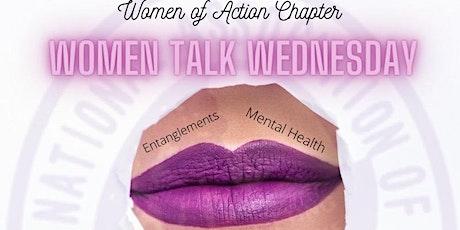 Women Talk Wednesday tickets