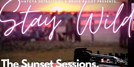 Stay Wild 2 : The Sunset Sessions tickets