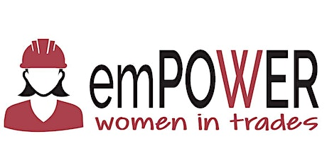 emPOWER - Women in Trades Information Session tickets