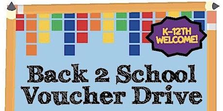 Back 2 School Voucher Drive tickets