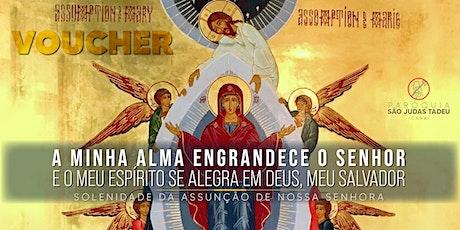 Santa Missa das 18h - DOMINGO - Assunção de Nossa Senhora ingressos