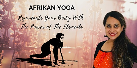 Afrikan Yoga ONLINE to Reduce Stress and Energise Your Body tickets