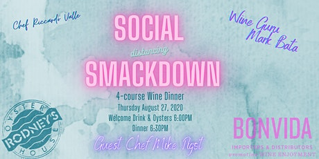 Social Distance Smack Down Wine Dinner tickets