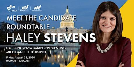 MMSDC Meet the Candidate Virtual Roundtable - Congresswoman Haley Stevens tickets