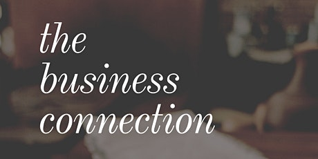 The Business CONNECTION tickets