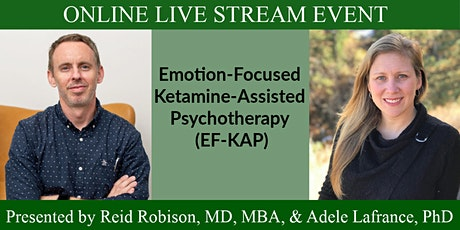 Emotion-Focused Ketamine-Assisted Psychotherapy (EF-KAP) tickets
