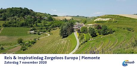 Reis & Inspiratiedag Zorgeloos Europa | Piemonte tickets
