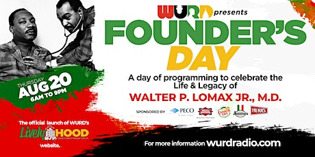 WURD Radio's Founder's Day Celebration and Lively-HOOD Launch tickets