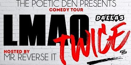 San Antonio, TX ~ LMAO TWICE Comedy Tour (7pm Show tickets
