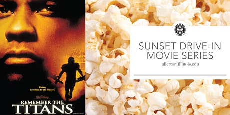 Sunset Drive-In Movie Series: Remember the Titans tickets
