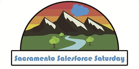 Sacramento Salesforce Saturday - August 2020 tickets