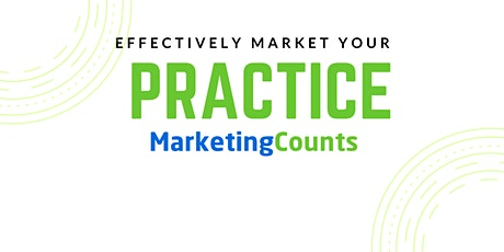 Effectively Market Your Practice tickets