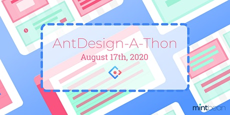 Mintbean Hackathons: AntDesign-A-Thon Tickets