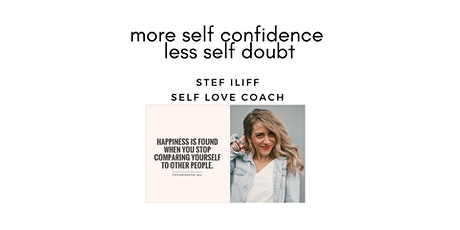 More Self Confidence less Self Doubt tickets