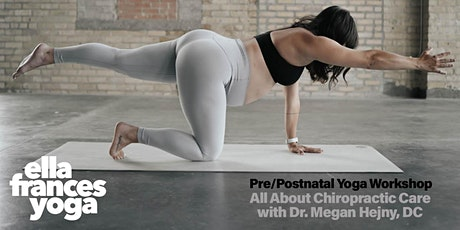Pre/Postnatal Yoga Workshop: All About Chiropractic Care tickets