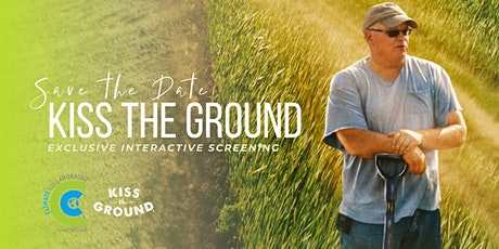 Kiss the Ground Exclusive Interactive Screening tickets