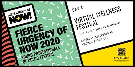 Virtual Wellness Festival – Fierce Urgency of Now! tickets