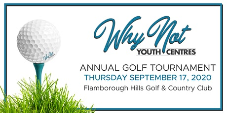 Why Not Youth Centre Annual Golf Tournament tickets