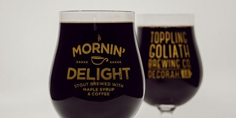 Toppling Goliath Mornin' Delight Tapping tickets