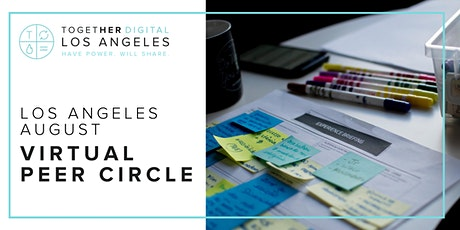 Los Angeles Together Digital: August Virtual Peer Circle tickets