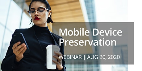 Modern Complexities of Mobile Device Preservation tickets