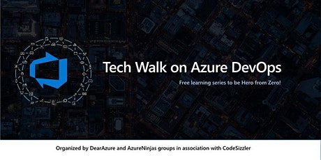 Tech Walk on Azure DevOps - Learning Series tickets