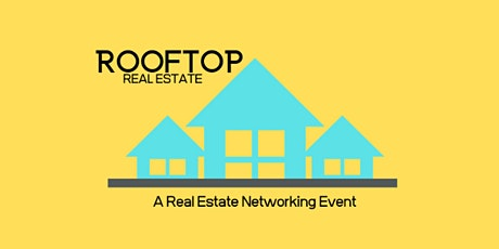 Rooftop Real Estate Networking tickets