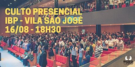 (INSCRIÇÃO) CULTO DE CELEBRAÇÃO - IBP VILA SÃO JOSÉ - 18H30 ÀS 20H30 ingressos