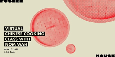 Virtual Chinese Cooking Class with Nom Wah tickets