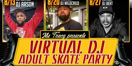 Virtual DJ Adult Skate hosted by Ms Tracy at Chandler 8/13/2020 tickets